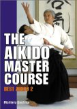 The Aikido Master Course